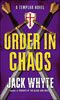 Templar Trilogy Order in Chaos